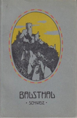 <p><span>Führer von Balsthal und Umgebung 1912</span></p> <p>sehr schöne, illustrierte Broschüre mit vielen Bilder und bebildertem Inhalt, sowie einer topogr. Orientierungskarte M. 1:100,000,Buch Top Zustand , Kann Organisiert werden</p>